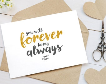 You Will Forever Be My Always Card - Blank Cards for Couples - Love You Cards - Valentine's Day Cards - Greeting Cards - Anniversary Cards