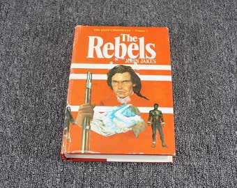 The Rebels The Kent Chronicles Vol. 2 By John Jakes C. 1975
