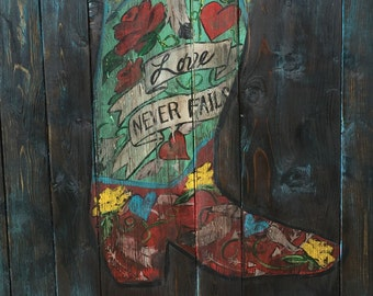 Love Never Fails cowgirl boot