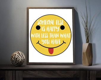 Someone else is happy Digital Art Print - Inspirational Smiley Wall Art, Motivational Joy Happiness Quote Art, Printable Grateful Typography