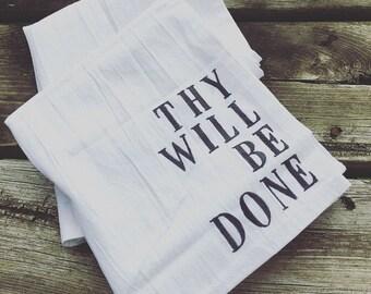 Religious Quote Flour sack Tea Towel (Customizable)