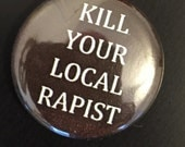 Kill Your Local Rapist button