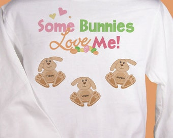 Bunnies Personalized T-Shirt, Custom Family Shirt, Shirt With Kid's Names, Some Bunnies Love Me