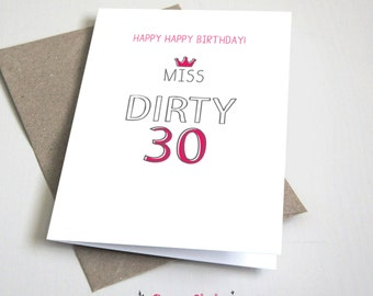 Miss Dirty 30 Birthday CARD / Funny / girlfriend / Pink and Grey / 5x7 Folded Card – Printable DIY, Instant Download