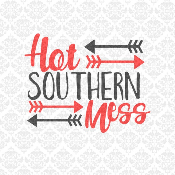 God Bless THis Hot Southern Mess Momma SVG STUDIO Ai EPS Scalable Vector Instant Download Commercial Use Cutting File Cricut Silhouette