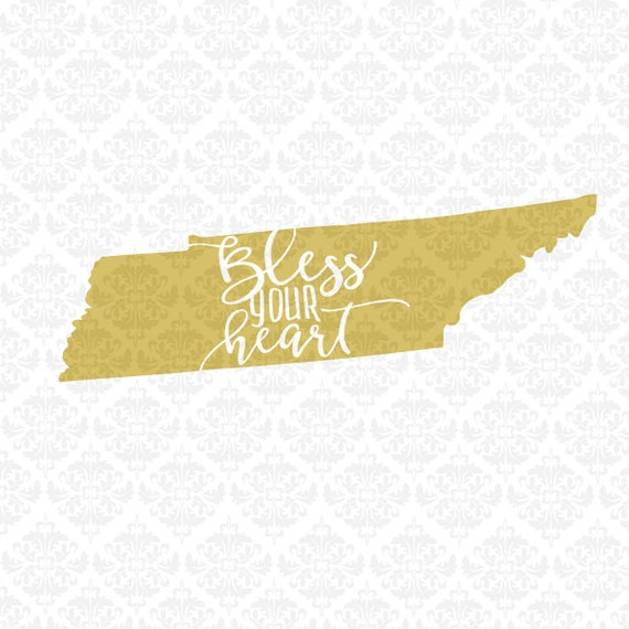 Tennessee State Southern Bless Your Heart Grace SVG DXF STUDiO Ai EPS Scalable Vector Instant Download Commercial Use Cricut Silhouette