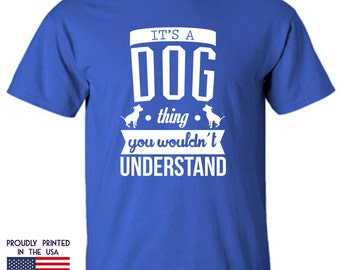 Gifts for Dog lovers Its a Dog Thing you wouldnt under Ttd1