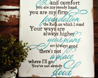 My Strength and Comfort Inspirational Sign