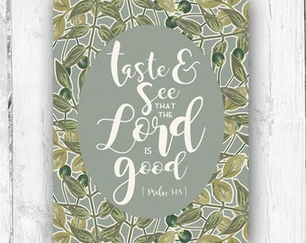 Taste And See That The Lord Is Good, Psalm 34:8, Leaves, Vintage Inspired, Wall Print