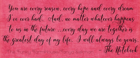 SVG, DXF & PNG - You are every reason,every hope and every dream I've ever had....... I will always be yours