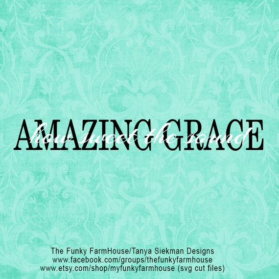 "SVG & PNG - ""Amazing Grace""  (How Sweet the Sound)"