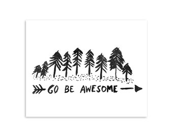 Art Print - Go Be Awesome 8x10 Art Print - Wall Art  - AP1604