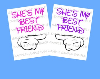 She's My Best Friend IMAGE Use as Printable Iron on T-Shirt Transfer, BFF, Best Friends, Clip Art, Disney Shirt, Party Instant Download DIY