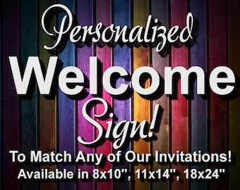 Personalized WELCOME SIGN, POSTER/Banner, Digital Welcome Sign, Invitation matching welcome sign