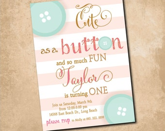"Birthday Invitation..""Cute as a Button"" / digital file or printing / wording and colors can be changed"