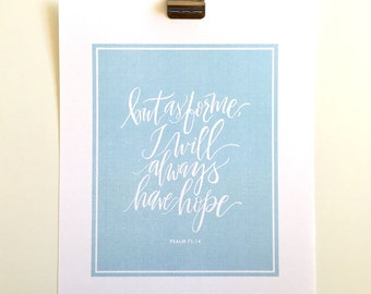Psalm 71:14 Hand Lettered Verse Print