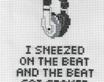 I Sneezed On A Beat - Beyonce Quote Crossstitch