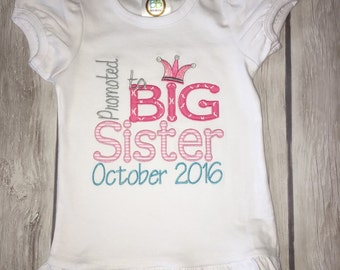 Promoted to Big Sister or Big Brother custom Applique shirt!