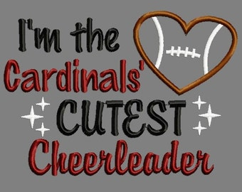 Buy 3 get 1 free! I'm the Cardinals' cutest cheerleader applique embroidery design