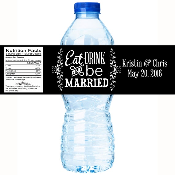 Eat drink and be married wedding water bottle labels for Decor drink bottle