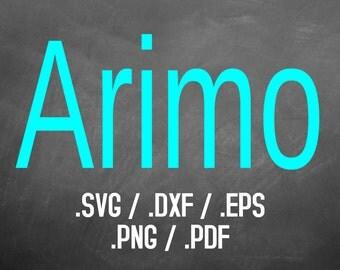 Arimo Font Design Files, Silhouette Studio, Cricut Design, Brother Scan Cut, Scal, DXF Files, SVG Font, EPS Files, Svg Fonts, Block Font
