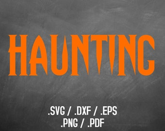 Halloween Haunting Font Design Files For Use With Your Silhouette Studio Software, SVG Font Download, EPS Files, Svg Font, Font Silhouette