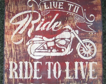 Live to Ride... Ride to live.......man cave/ wall decor/ garage/Motorcyle