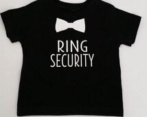 Ring Security Shirt- Wedding Day- Ring Bearer- Bridal Rehearsal Tee- Wedding Shirt- Baby Boy T-Shirt- Ring Holder- Wedding Party- Holy Posh