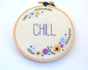Chill Embroidery Hoop