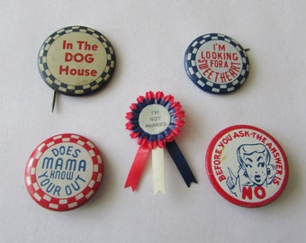 5 Vintage Comical Saying Pinback Button Comic Saying Pin Back Buttons