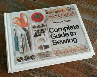 Vintage Reader's Digest Complete Guide To Sewing Hardcover Book, Sewing Instruction, 1976 How to Sew Book