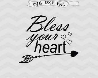 Bless Your Heart Love Arrow SVG Thanksgiving svg Valentine's Day Svg Cutting File for Cricut DXF Silhouette files Blessed svg heart svg