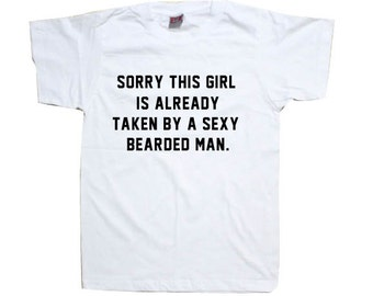 Beard Man Shirt This Girl Is Taken Bearded Husband Boyfriend T-Shirt Tshirt Shirt  T0881