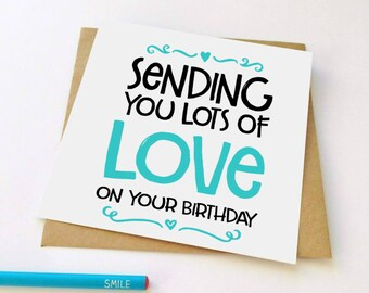 Sending Love Birthday Card