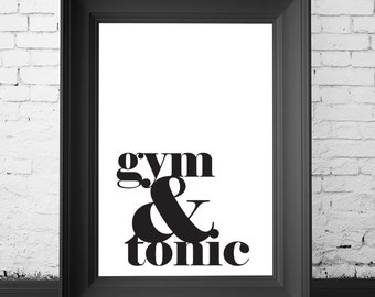 SALE 70% OFF gym and tonic, typography poster, modern typography print, typography art, typography print, typography decor