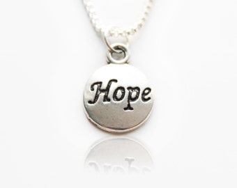 Sterling Silver Necklace, Inspirational Necklace, Inspirational Jewelry, Hope Necklace, Inspirational, Hope Charm, Silver Jewelry, Gift
