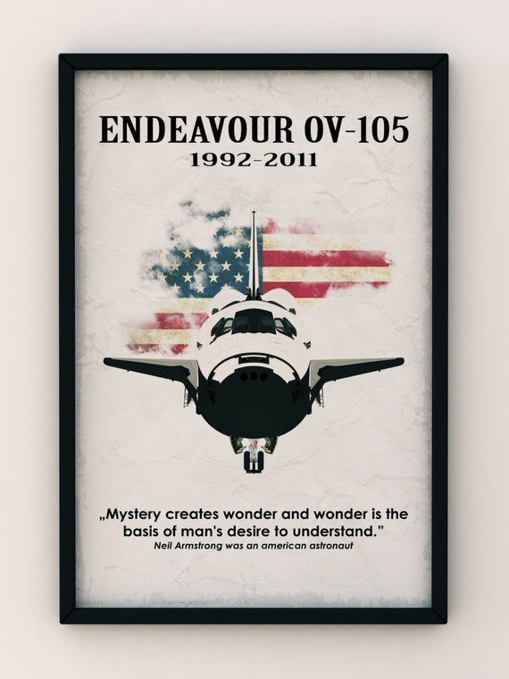 USA Endeavour OV-105 Space Suttle, Vintage Poster, Quote Poster - Art Print Production