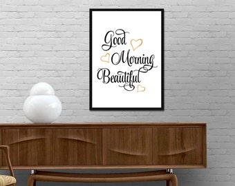 Good Morning Beautiful Print Inspirational Quote Poster Modern Fashion Design Typography wall art decor Custom colors Best price canvas art