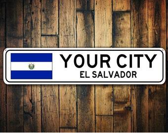 El Salvador Flag Sign, El Salvador Souvenir, El Salvador Gift, Country Souvenir, Metal City Sign, City Souvenir - Custom Aluminum Sign