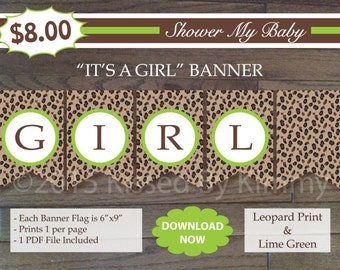 Leopard Print IT'S A GIRL Banner - 75% Off Sale - Printable Birthday Banner- Leopard Print Lime Green -Cheetah Party Decoration-Custom DIY