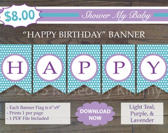 Purple and Teal HAPPY BIRTHDAY Banner - 75% Off - Printable Birthday Banner- Light Teal Purple Lavender  White - Butterfly Party Decor 11-17