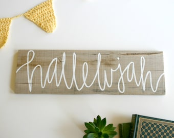 Hallelujah - Rustic Hand Painted Wood Sign - Reclaimed Pallet Wood Home Decor