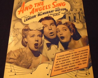 It Could Happen to You 1944 Vintage Sheet Music And the Angels Sing A Paramount Picture Starring Dorothy Lamour Fred MacMurray Betty Hutton