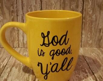 Coffee cup, God is good ya'll mug , God is good yall, god mug, religious mug, Christian  mug