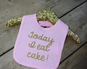 First Birthday Bib - Today I Eat Cake Bib - Cake Smash Bib - Pink Bib - Cake Smash Accessory - Pink and Gold Birthday Party