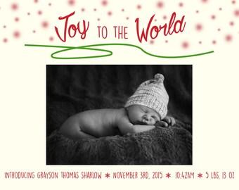 Printable Christmas Newborn Announcement -Joy to the world!