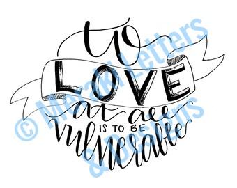 Print: Love is Vulnerable
