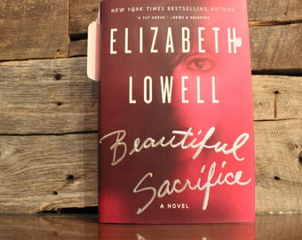 Beautiful Sacrifice by Elizabeth Lowell