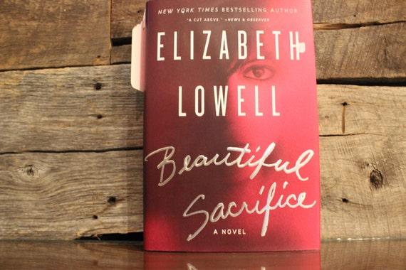 Beautiful Sacrifice By Elizabeth Lowell border=