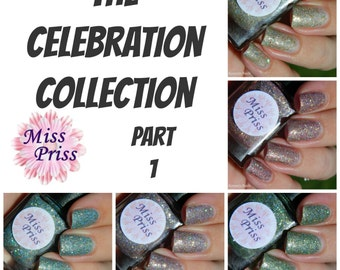 Celebration Nail Polish Collection - Part 1